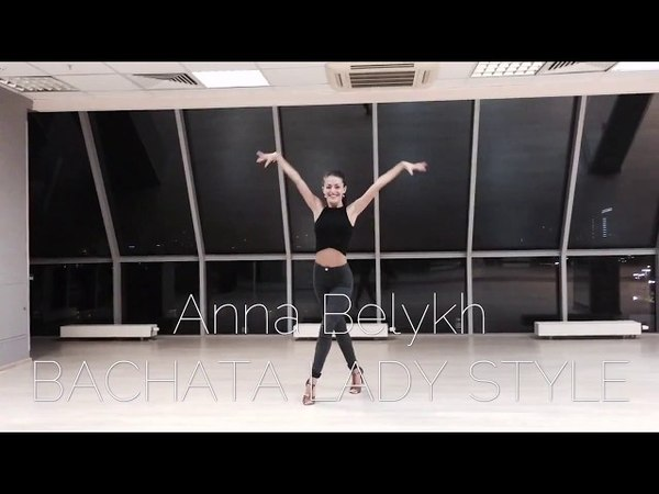BACHATA LADY STYLE | Anna Belykh
