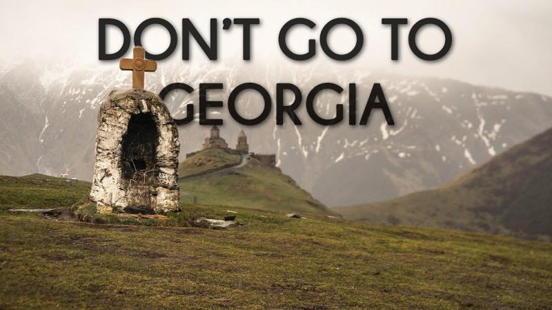 Dont go to Georgia - Travel film by Tolt