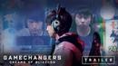 GAMECHANGERS DREAMS OF BLIZZCON - Trailer