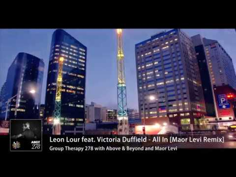 Leon Lour feat. Victoria Duffield - All In [Maor Levi Remix]