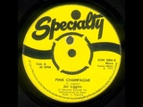 JOE LIGGINS &amp THE HONEYDRIPPERS - Pink Champagne