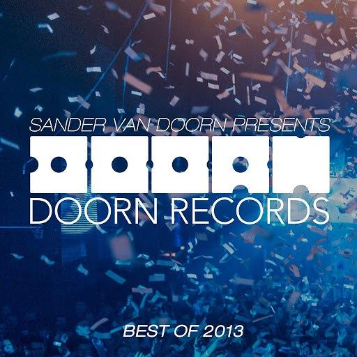 Sander van Doorn альбом Sander van Doorn Presents Doorn Records Best Of 2013
