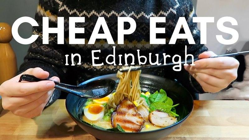 Our favourite CHEAP EATS in EDINBURGH!