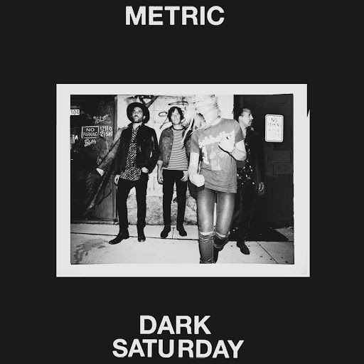 Metric альбом Dark Saturday