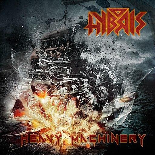 Hybris альбом Heavy Machinery
