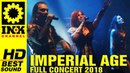 IMPERIAL AGE - Full Concert w/ THERION 8/3/18 Thessaloniki Greece