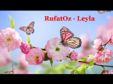 Лейла(Руфат Сулейманов). Leyla. Composed and performed by Rufatoz.