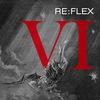 RE:FLEX VI bigger than ever.