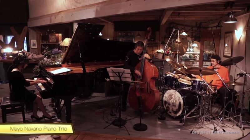 Mayo Nakano Piano Trio MIWAKU 4K UHD Video _ DSD256 11.2MHz Live Recording ハイレゾ