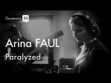 Arina FAUL Paralyzed (Live at Galernaya 20)