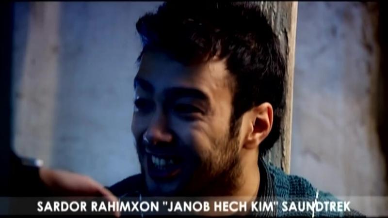 Sardor Rahimxon - Janob hech kim - Сардор Рахимхон - Жаноб хеч ким (soundtrack).mp4