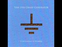 Van Der Graaf Generator - A Grounding In Numbers (Full Album)