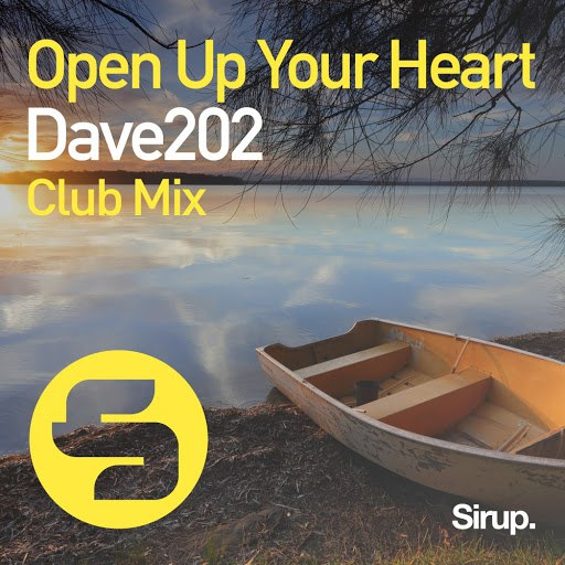 Dave202 альбом Open up Your Heart (Club Mix)