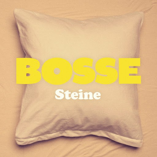 Bosse альбом Steine