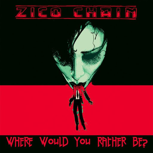 The Zico Chain альбом Where Would You Rather Be?