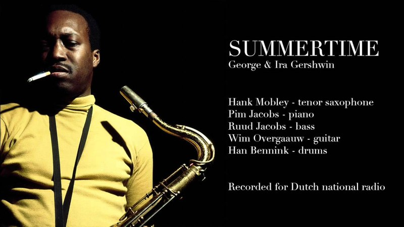 Summertime - Hank Mobley Pim Jacobs Quartet