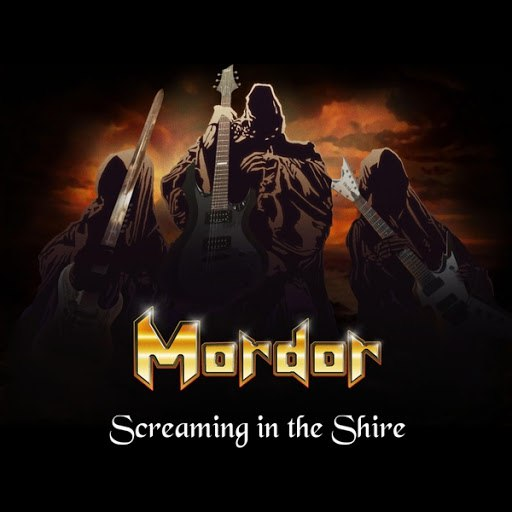 Mordor альбом Screaming in the Shire