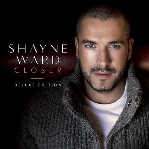 Shayne Ward альбом Closer (Deluxe Edition)