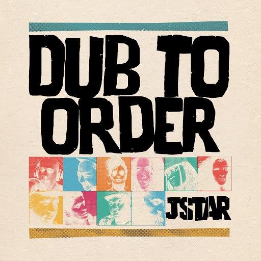 JStar альбом Dub to Order