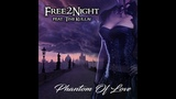 Free 2 Night feat. Timi Kullai - Phantom of Love (Radio Mix) Dance