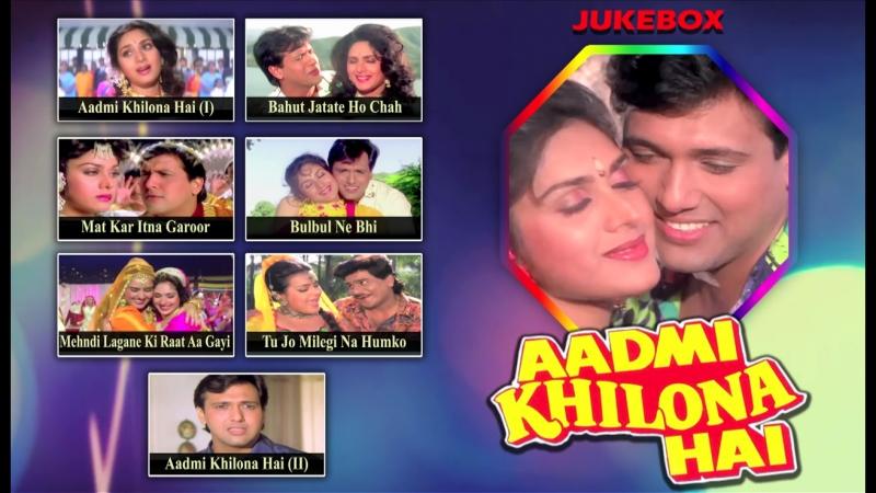 Aadmi Khilona Hai 1993 _ Full Video Songs _ Jeetendra, Govinda, Meenakshi