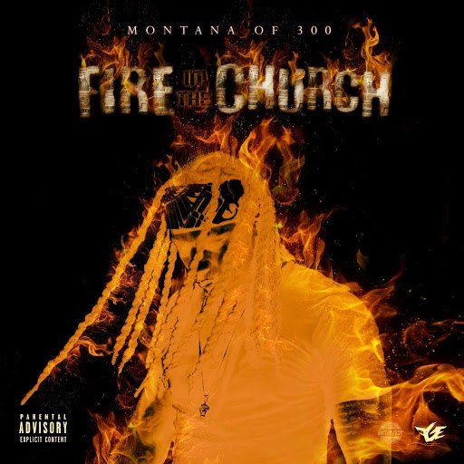 Montana of 300 альбом Fire in the Church
