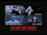 SEYRAN7'62, JAMDEEN, RED NEKS CHATALOV, DELİ DAMİR - BU HİP-HOP QIRIM