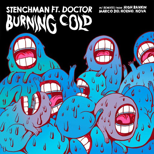 Stenchman альбом Burning Cold (feat. Doctor)