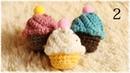 かぎ編みカップケーキの作り方・編み方(2)【あみぐるみ】 diy crochet cup cake tu