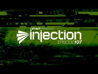 UCast pres. Injection Episode 107