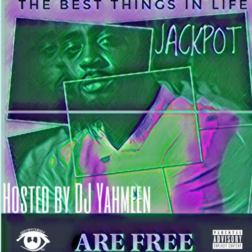 Jackpot альбом The Best Things in Life Are Free