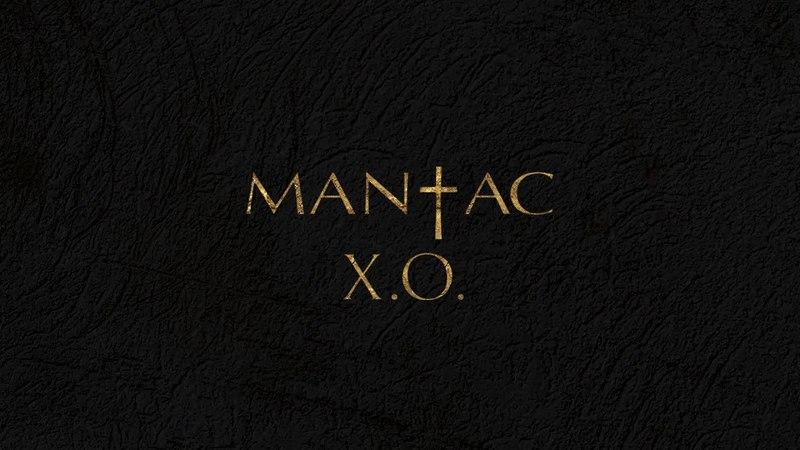 MANĪAC - X.O. I Official Audio   2018