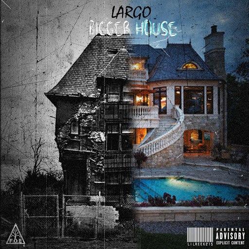 Largo альбом Bigger House