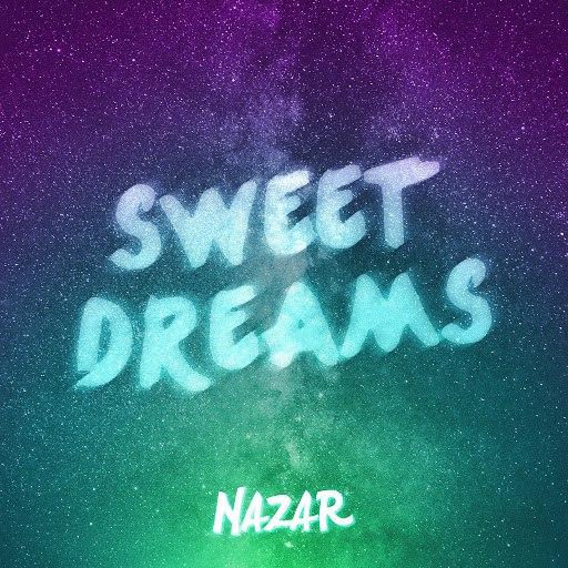 Nazar альбом Sweet Dreams