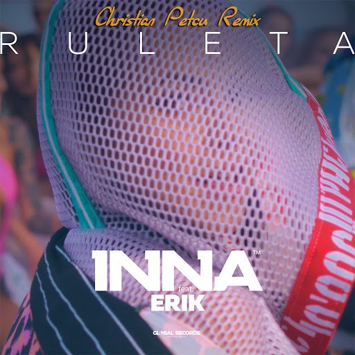 Inna альбом Ruleta (feat. Erik) [Christian Petcu Remix]
