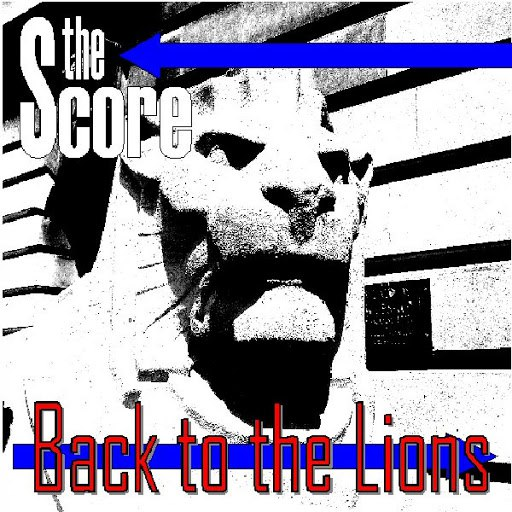 The Score альбом Back to the Lions