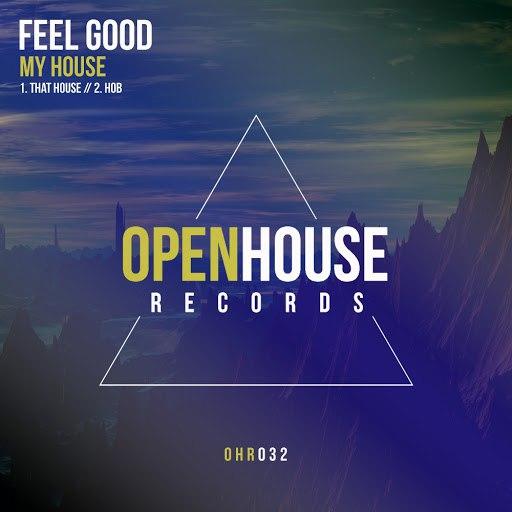 Feel Good альбом My House