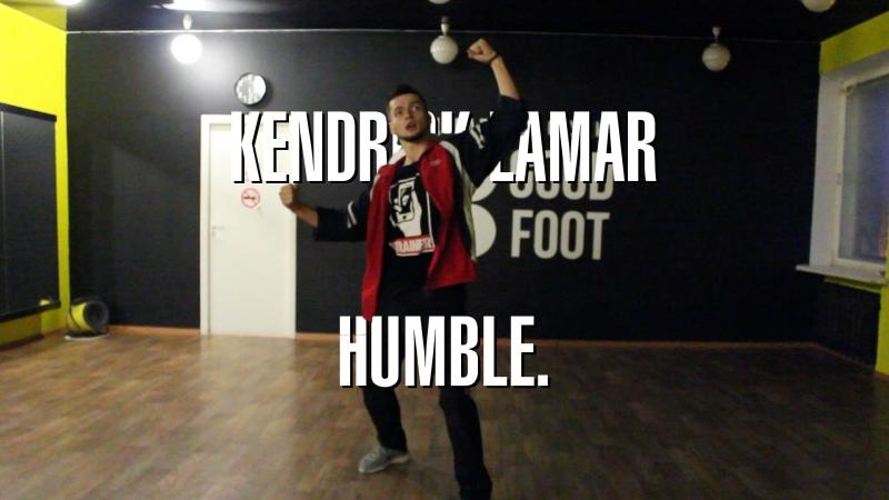 Kendrick Lamar - HUMBLE. (choreo by Sherstnikov Andy aka Banji)