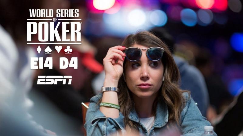 MAIN EVENT E14 DAY4 ESPN WSOP2018 $10,000