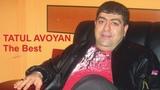 Tatul Avoyan - Lavaguyn Sharan