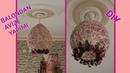 🎈🌸ÇOK KOLAY BALON VE İPTEN AVİZE YAPIMI / EASY DIY LAMPSHADE