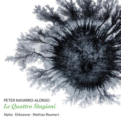 Alpha альбом Peter Navarro-Alonso: Le quattro stagioni & Concerto in B Minor