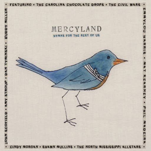 Various Artists альбом Mercyland: Hymns for the Rest of Us