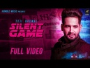 Silent Game Full Video Teji Grewal Vicky Dhaliwal Latest Punjabi Song 2018 Humble Music