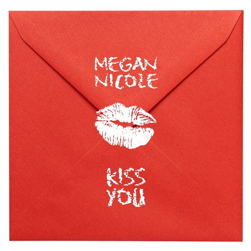 Megan Nicole альбом Kiss You (originally by One Direction)