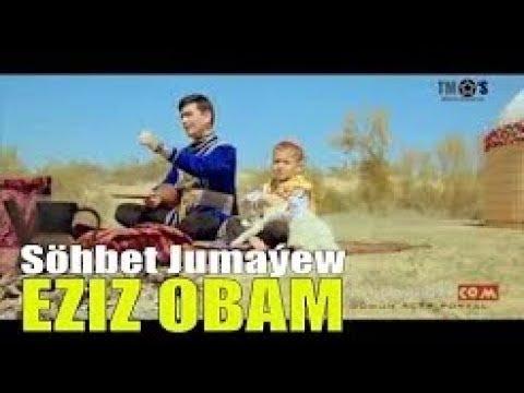 Sohbet Jumayew - Eziz obam - Туркмения