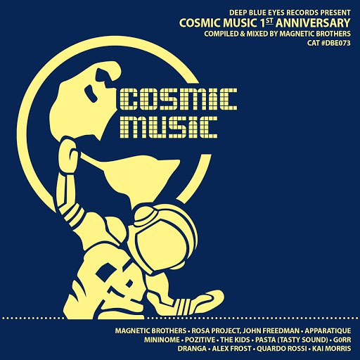 Magnetic Brothers альбом Cosmic Music 1st Anniversary