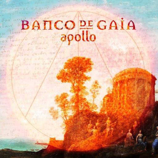 Banco de Gaia альбом Apollo
