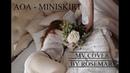 에이오에이   AOA - Miniskirt MV cover by Rosemary