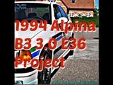 1994 Alpina B3 3.0 E36 Project
